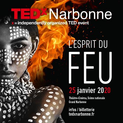 L'esprit du feu souffle sur TEDxNarbonne